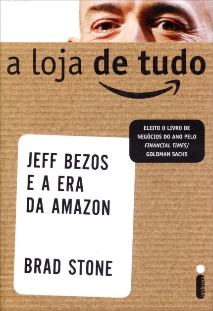A Loja de Tudo: Jeff Bezoz e a história da Amazon