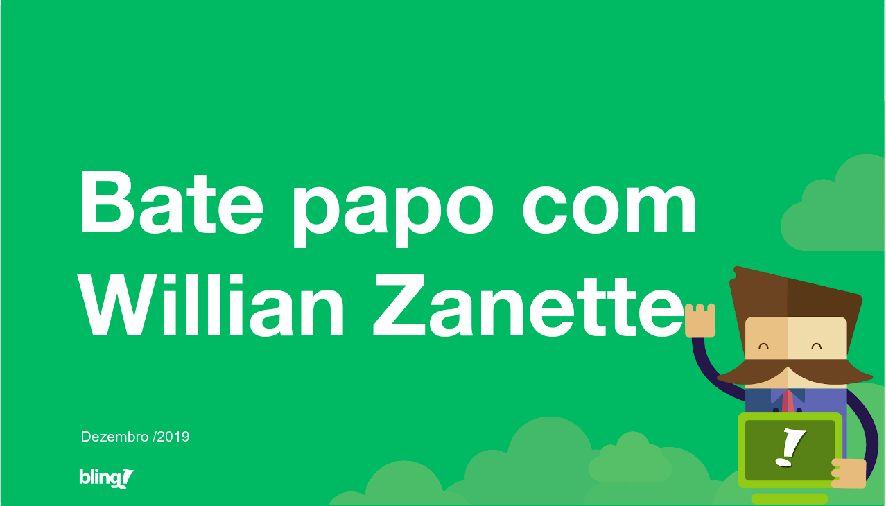 BlingTalk #5 – Bate Papo com Willian Zanette
