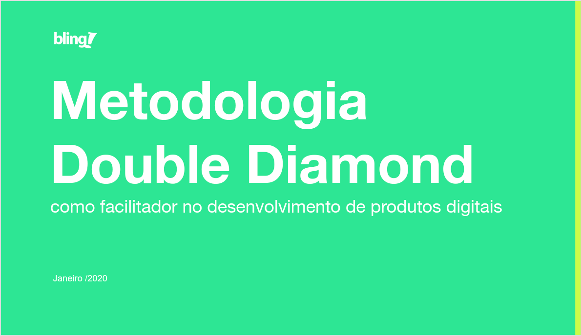BlingTalk #7 – Metodologia Double Diamond